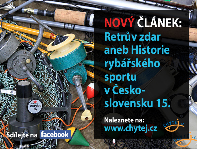 Retrův zdar aneb Historie rybářského sportu v Československu 15.